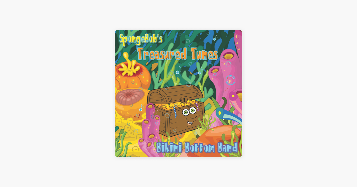 ‎SpongeBob's Treasured Tunes by Bikini Bottom Band