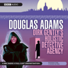 Douglas Adams - Dirk Gently's Holistic Detective Agency (Dramatised) artwork
