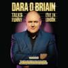 Dara O'Briain - Dara O'Briain: Talks Funny Live in London (Unabridged) artwork