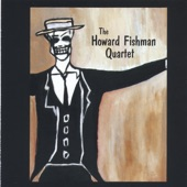 Howard Fishman - When I Grow Too Old To Dream