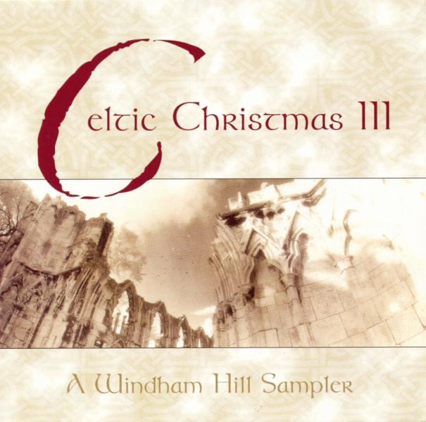 Celtic Christmas, Vol. III by Various Artists on Apple Music