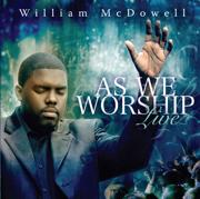 I Give Myself Away - William McDowell