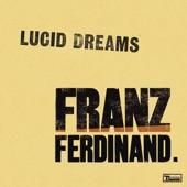 Franz Ferdinand - Lucid Dreams (Album Version)