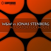 Alligator Fuckhouse (W&W vs. Jonas Stenberg) - Single