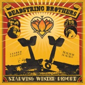 Deadstring Brothers - Toe the Line