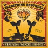 Deadstring Brothers - 'Til the Bleeding Stops