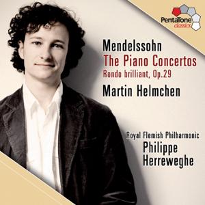 Martin Helmchen, Philippe Herreweghe & Royal Flemish Philharmonic Orchestra - Mendelssohn: The Piano Concertos