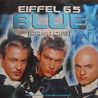 Blue (Da Ba Dee) [DJ Ponte Ice Pop Mix] - Eiffel 65 song