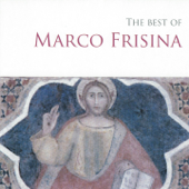 The Best of Marco Frisina