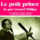 Antoine de Saint-Exupéry : Le petit prince (Collection Gérard Philippe) - EP