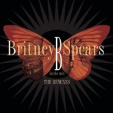 B In the Mix - The Remixes (Deluxe Version)