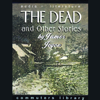 James Joyce - The Dead and Other Stories (Unabridged) artwork