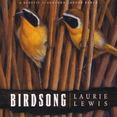 Laurie Lewis - Let the Bird Go Free