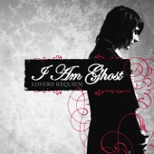 I Am Ghost - Dark Carnival of the Immaculate