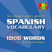 The Lounge Lizard's Guide To Spanish Vocabulary-Lounge Lizard Publications Limited
