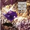 Hundred Million Martians