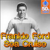 Sea Cruise (Digitally Remastered)