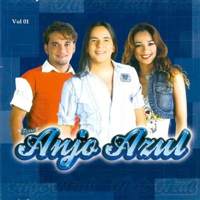 Forró Anjo Azul, Vol. 1 - Forró Anjo Azul