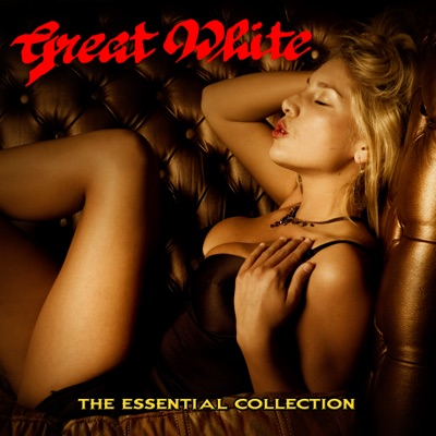 The Essential Collection - Great White