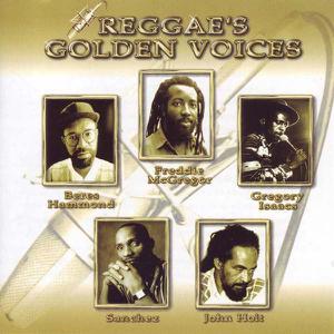 John Holt, Beres Hammond, Freddie McGregor, Gregory Isaacs & Sanchez - Reggae's Golden Voices