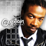 Hold You (Hold Yuh) - Gyptian - Gyptian