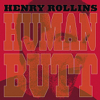 Henry Rollins - Human Butt artwork