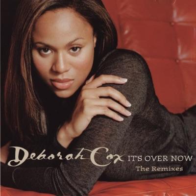 Dance Vault Mixes: It's Over Now - Deborah Cox