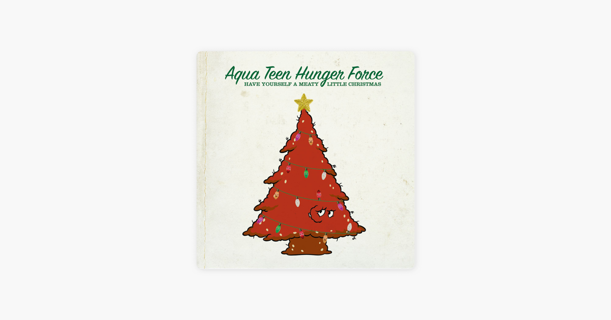Have Yourself a Meaty Little Christmas by Aqua Teen Hunger Force on ...