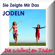Sie Zeigte Mir Das Jodeln - Yodelling Songs - Verschiedene Künstler - Diverse - Various Artists - Verschiedene Künstler - Diverse - Various Artists