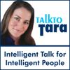 TalktoTara - Talk To Tara: 'Empowering Your Spirit', a Compilation of Interviews with Gregg Braden, Deepak Chopra, John Holland and More  artwork