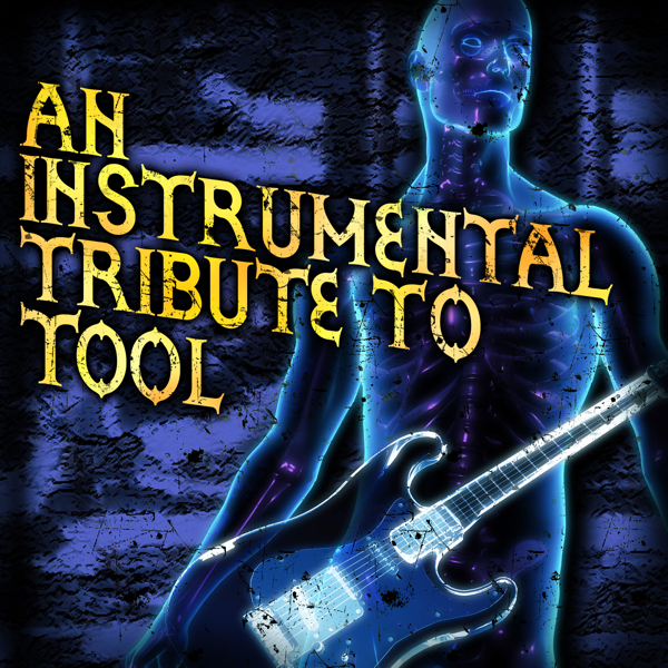 An Instrumental Tribute to Tool by The Metal Heroes on iTunes