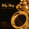 Best Of Billy May and His Orchestra - Billy May and His Orchestra