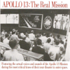 Apollo 13: The Real Mission - James Lovell, Fred Haise, Jack Swigert & Apollo 13 Mission Control
