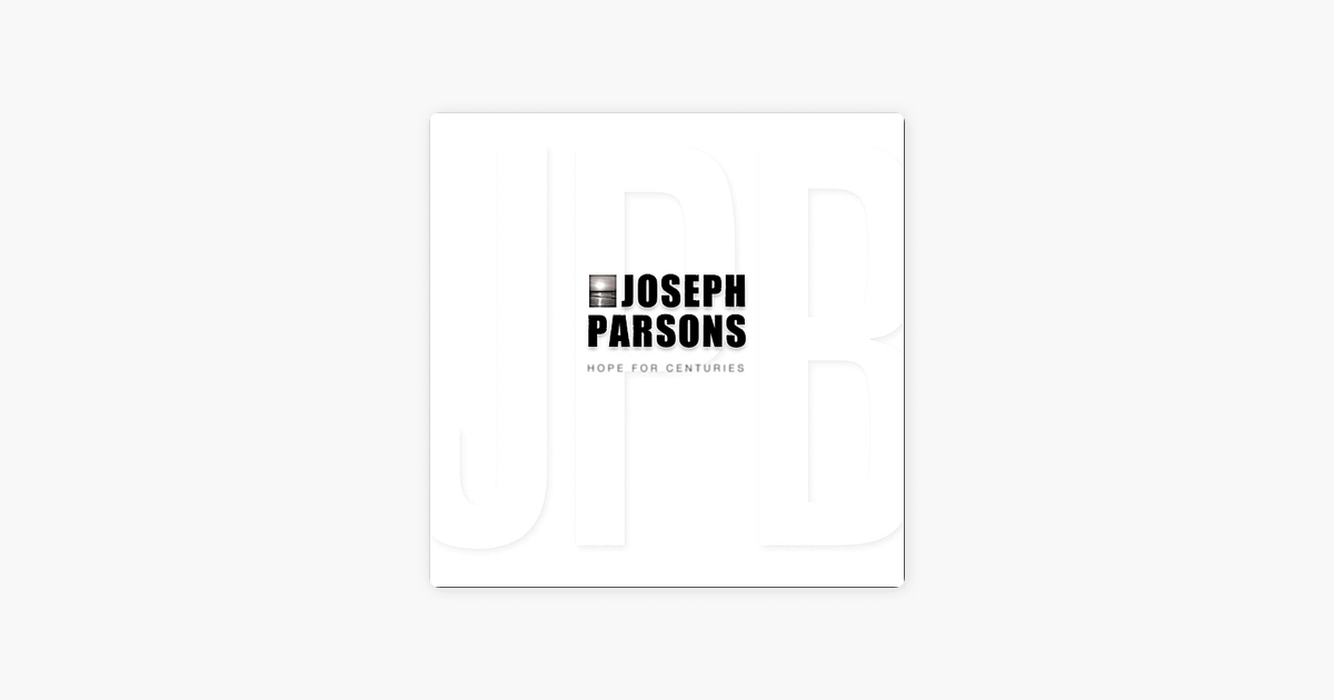‎Hope for Centuries by Joseph Parsons on iTunes