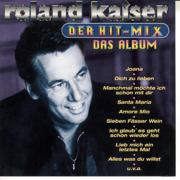 Der Hit-Mix - Das Album - Roland Kaiser - Roland Kaiser