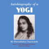 Paramhansa Yogananda - Autobiography of a Yogi (Unabridged) artwork