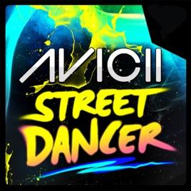 avicii street dancer midnite sleaze remix