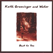 Keith Greeninger and Water - Waiting for the Rain