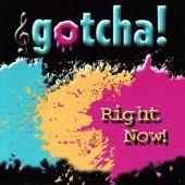 Gotcha! - My Honey's Lovin Arms