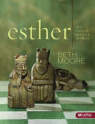 Esther (Session 1: A Royal Mess) - Beth Moore - Beth Moore