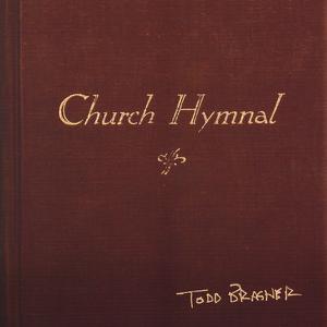 Todd Brasher - Church Hymnal