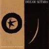 Dream - KITARO