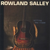 Rowland Salley - Killing the Blues