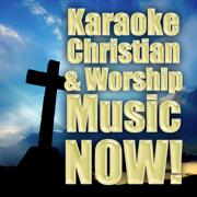 Karaoke Christian & Worship Music Now! - Christian Rock Heroes - Christian Rock Heroes