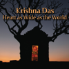 Heart As Wide As the World - Krishna Das