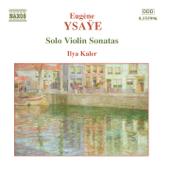 Ysaye, E.: Violin Solo Sonatas, Op. 27