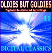 Oldies But Goldies pres. Digital Classics (11 Digitally Re-Mastered Recordings)