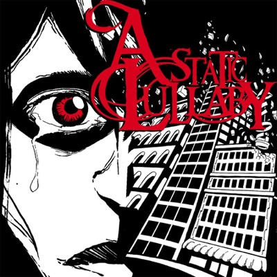 A Static Lullaby - A Static Lullaby