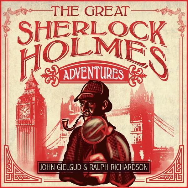 The Adventures of Sherlock Holmes Vol  2 by John Gielgud & Ralph Richardson