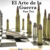 El Arte De La Guerra [The Art of War]  (Unabridged) - Sun Tzu
